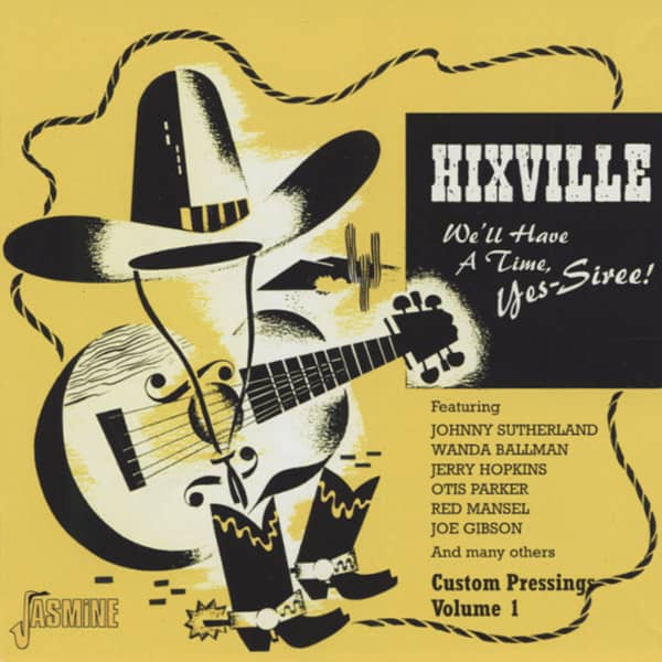 Hixville - We'll Have A Time, Yes-Siree