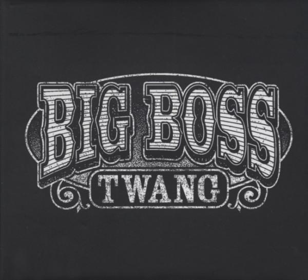Big Boss Twang