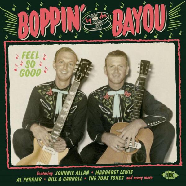 Boppin' By The Bayou - Feel So Good (Bayou Series Vol.21)