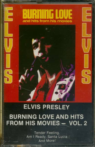Burning Love & Hits From His Movies Vol 2. (MC)