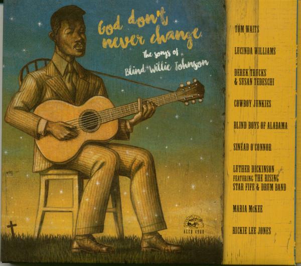 God Don't Never Change - The Songs Of Blind Willie Johnson (CD)