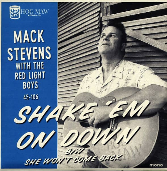 Shake 'Em On Down - She Won't Come... 7inch, 45rpm, PS
