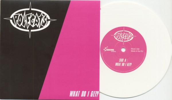 What Do I Get? - She's The One To Blame (7inch, 45rpm, White Vinyl, SC, PS)
