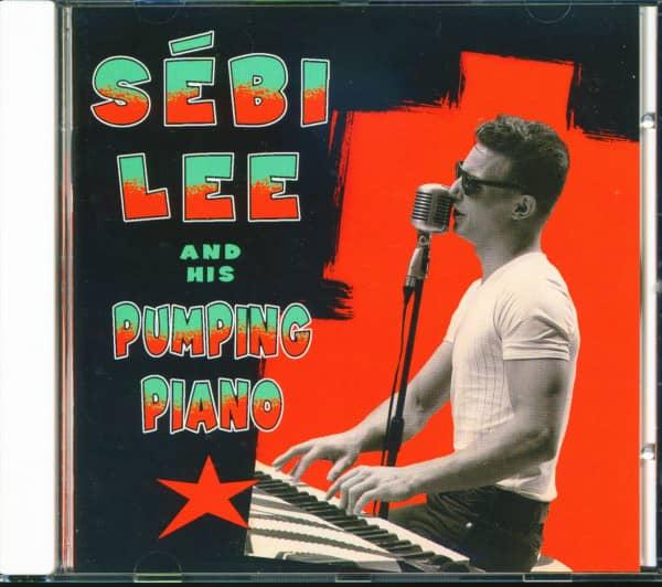 Sébi Lee & His Pumping Piano (CD)