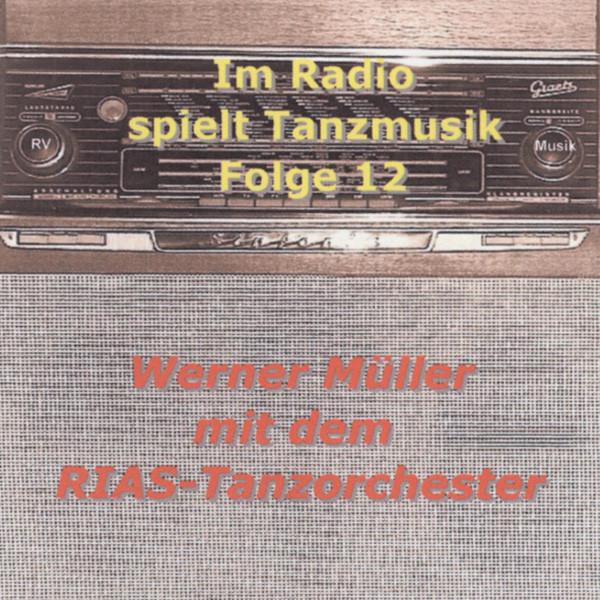 Im Radio spielt die Tanzmusik - Folge 12