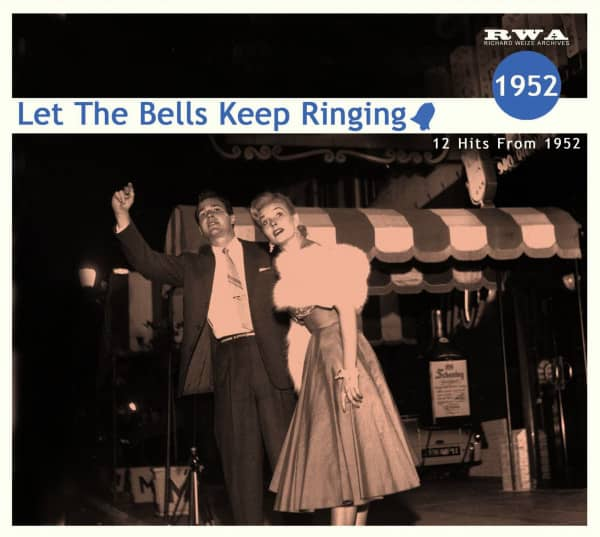 Let The Bells Keep Ringing - 12 Hits From 1952 (CD)