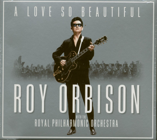 A Love So Beautiful - Roy Orbison With The Royal Philharmonic Orchestra (CD)