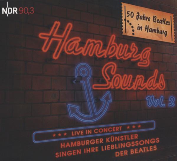 Vol.2, Hamburg Sounds - 50 Jahre Beatles HH
