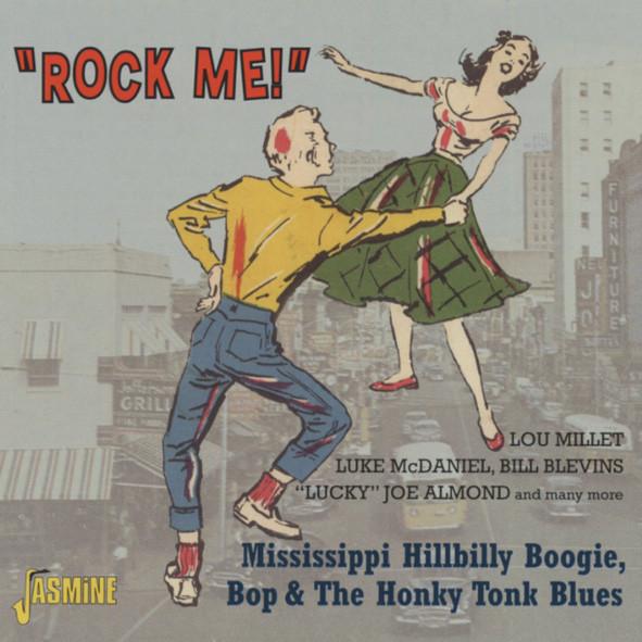 Rock Me - Mississippi Hillbillies