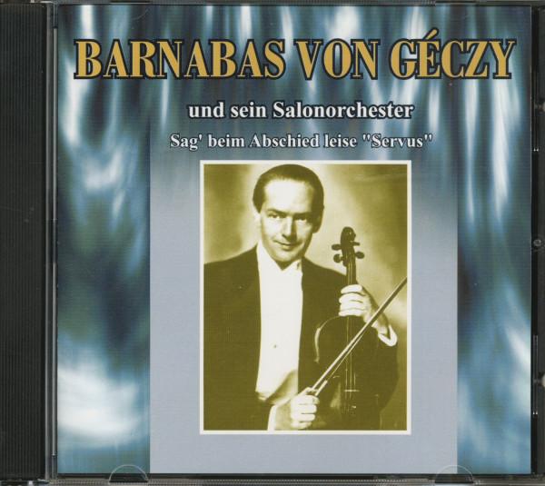 Sag' beim Abschied leise 'Servus' (CD)