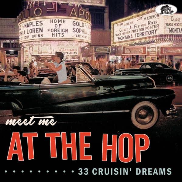 Meet Me At The Hop - 33 Cruisin' Dreams (CD)