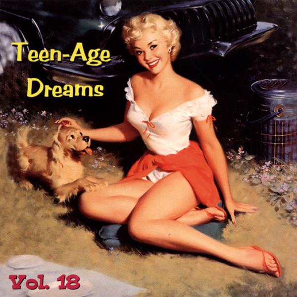 Vol.18, Teen-Age Dreams