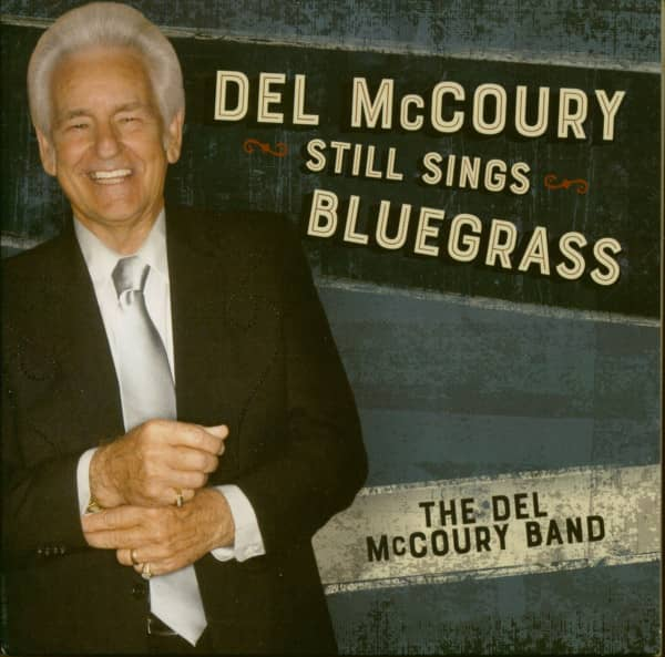 Del McCoury Still Sings Bluegrass (CD)