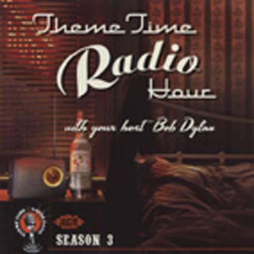 Vol.3, Bob Dylan's Theme Time Radio Hour 2-CD