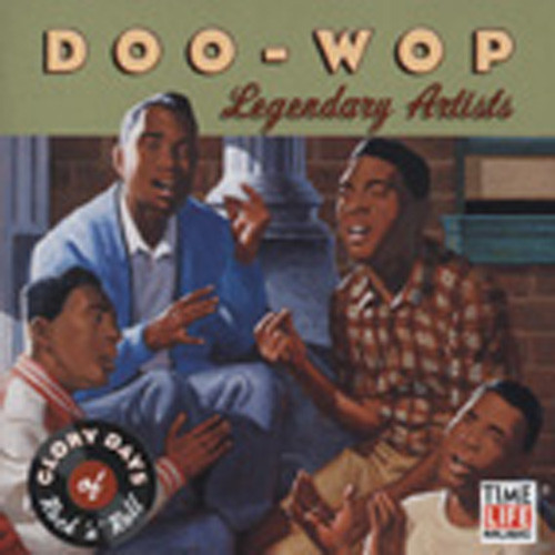 Doo-Wop - Legendary Artists - Glory Days Of R & R
