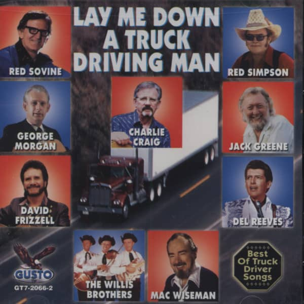Lay Me Down A Truck Driving Man - Best