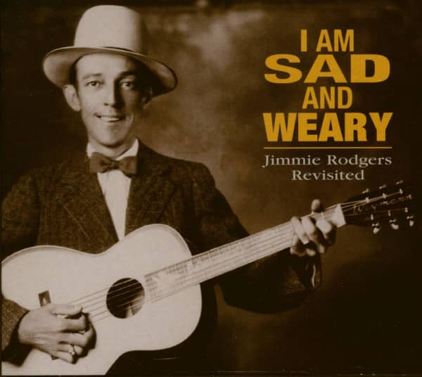 Am I Sad And Weary - Various - Jimmie Rodgers Revisited (CD)