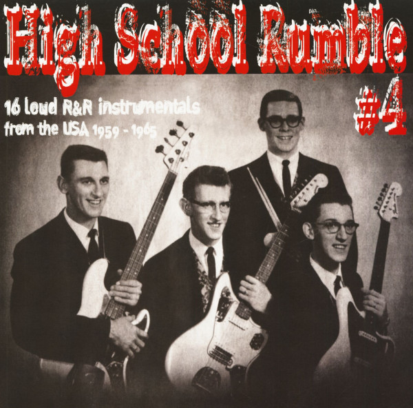 High School Rumble Vol.4 - 16 Loud R&R Instrumentals From The USA 1959-1965 (LP)