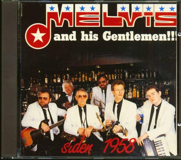 Melvis And His Gentlemen!! Siden 1958 (CD)
