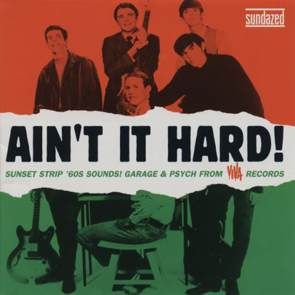Ain't It Hard! Sunset Strip 60s Sounds