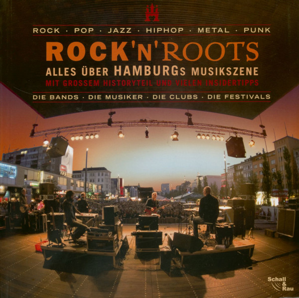 Rock'n'Roots - Alles über Hamburgs Musikszene - Jürgen Rau