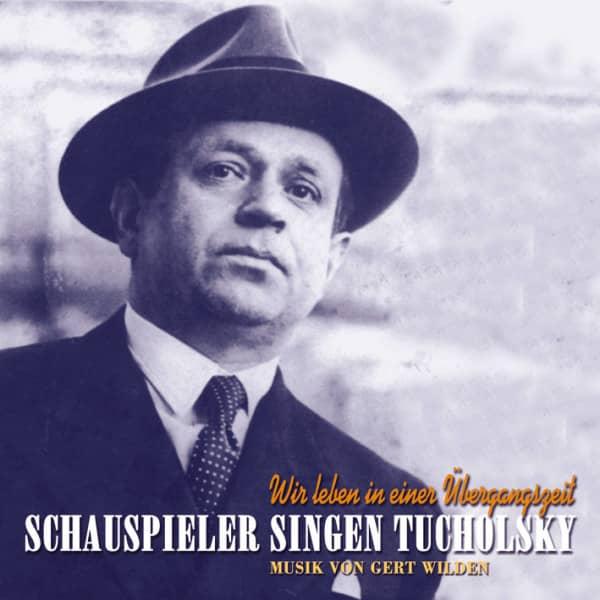 Schauspieler singen Tucholsky