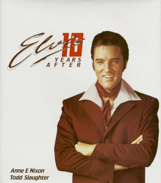 Elvis Ten Years After by Anne E Nixon (Hardback)