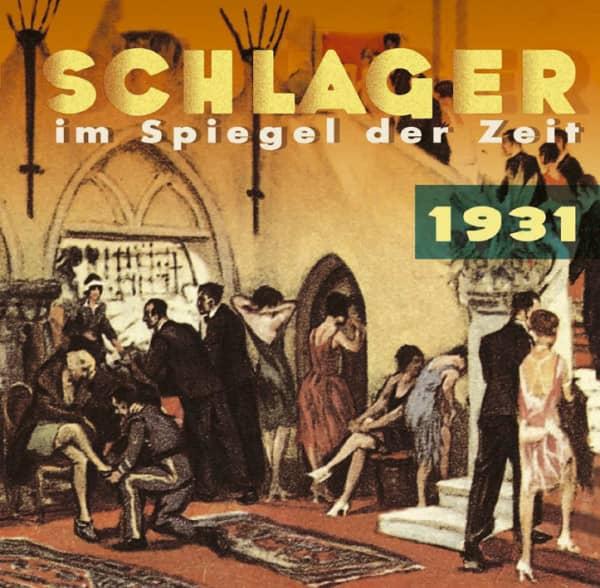 Schlager im Spiegel der Zeit - 1931