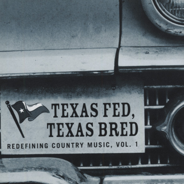 Texas Fed, Texas Bred - Redefining Country #1