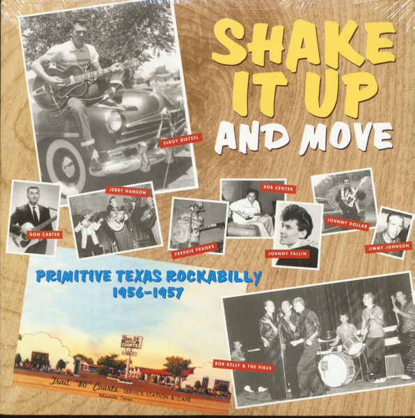 Shake It Up And Move - Primitive Texas Rockabilly (LP)