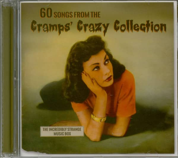 The Incredible Strange Music Box - 60 Songs From The Cramps' Crazy Collection (2-CD)