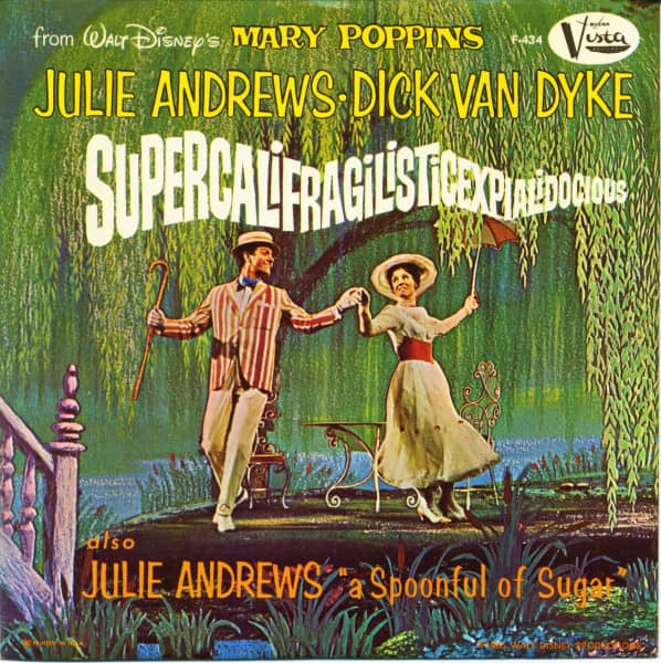 Supercalifragilisticexpialidocious - From Walt Disney's Mary Poppins (7inch, 45rpm, PS)