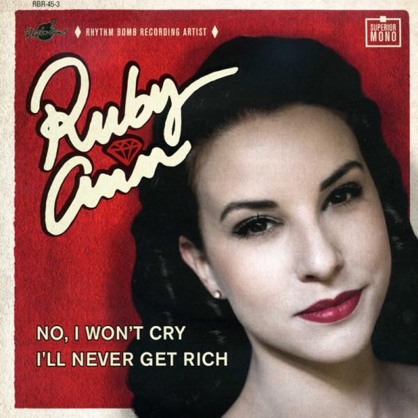No I Won't Cry - I'll Never Get Rich 7inch, 45rpm, PS