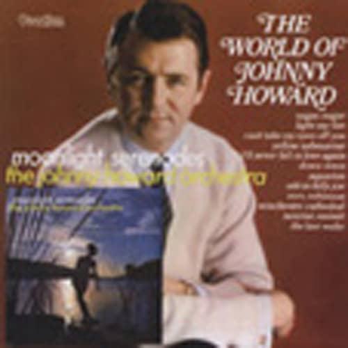 World Of Johnny Howard & Moonlight Serenades