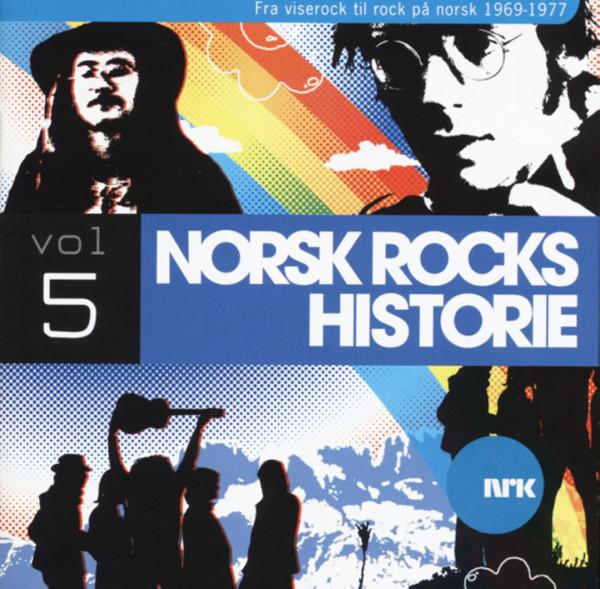 Norsk Rock Historie Vol.5 - Rock 1969-77