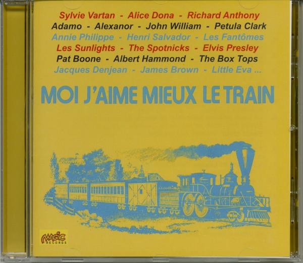 Moi, j'aime mieux le train (CD)