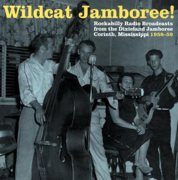 Wildcat Jamboree - Rockabilly Radio Broadcasts (CD)