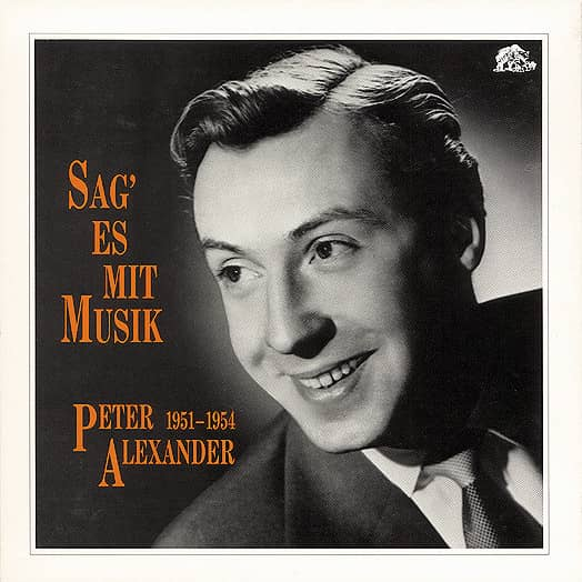Sag' es mit Musik- Peter Alexander - 1951-1954 (4-CD Deluxe Box Set)
