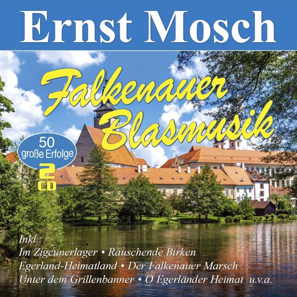 Falkenauer Blasmusik: 50 große Erfolge