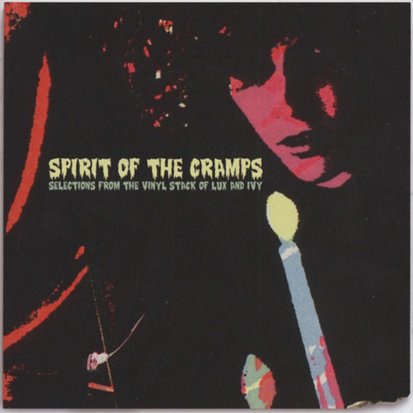 Spirit Of The Cramps