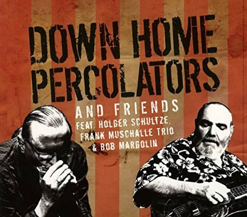 Down Home Percolators & Friends