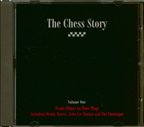 The Chess Story Volume 1 - From Blues To Doo-Wop (CD)