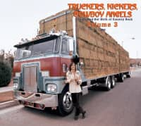 Various - Truckers, Kickers, Cowboy Angels CD: Vol 02, The