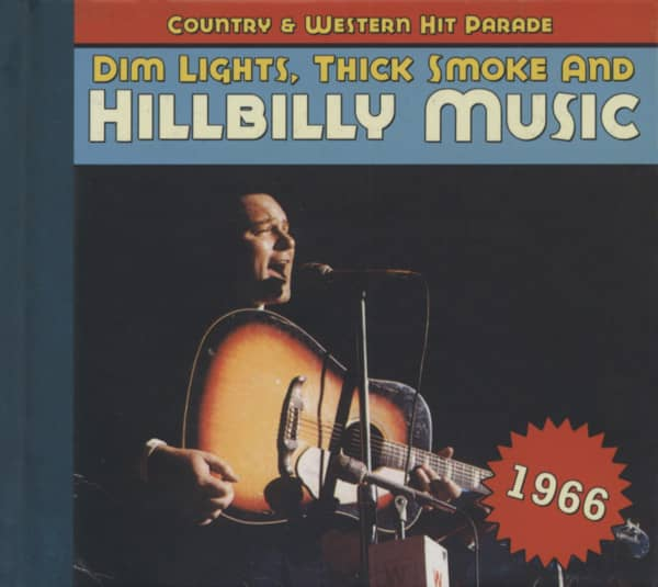 1966 - Dim Lights, Thick Smoke And Hillbilly Music